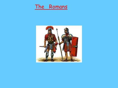The Romans. What did the roman's wear? Men wore toga's when they wanted to look smart. Roman lady's wore a long tunic that almost touched the floor.