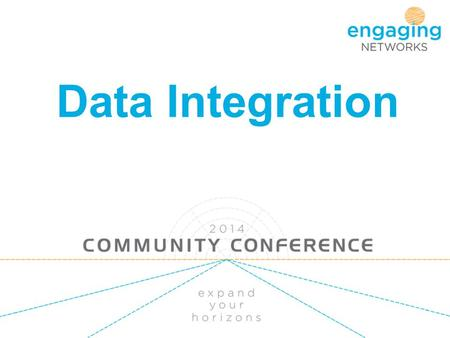 Data Integration. What we will cover Scenarios Export API - Pull or Push Transaction data and it's format Current integrations Salesforce Raiser's Edge.