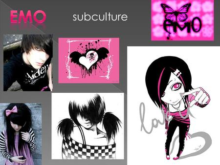 Subculture. Emo is a style of rock music characterized by melodic musicianship and expressive, often confessional lyrics.