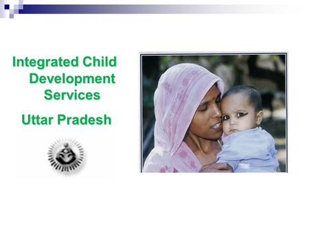 Integrated Child Development Services Uttar Pradesh Uttar Pradesh.