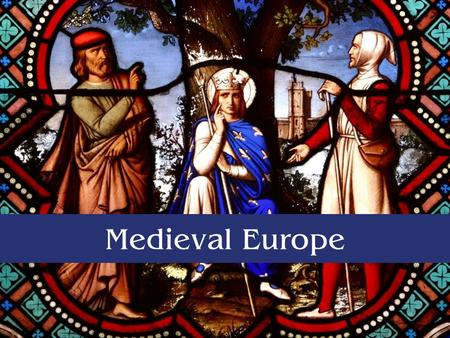 Medieval Europe. Essential Questions How did the Germanic kingdoms that took over the Western Roman Empire differ from the society the Romans had organized.