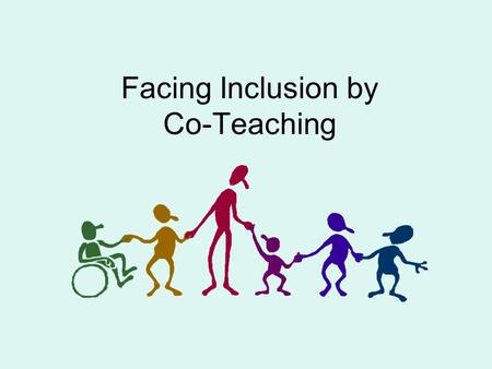 Facing Inclusion by Co-Teaching. Theoretical framework of our lesson Inclusion Social Skills –Discussion Learning environment Different styles of learning.