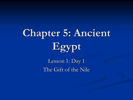 Chapter 5: Ancient Egypt
