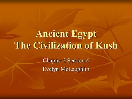 Ancient Egypt The Civilization of Kush