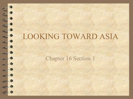 LOOKING TOWARD ASIA Chapter 16 Section 1 1) 1867 – The US purchased __________ from Russia. 2) Many Americans thought it was wrong to control ___________________.