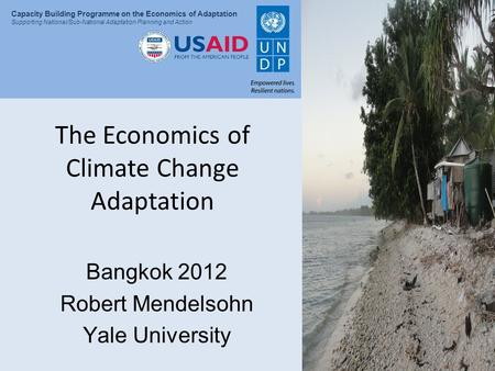 The Economics of Climate Change Adaptation