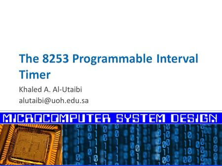 The 8253 Programmable Interval Timer