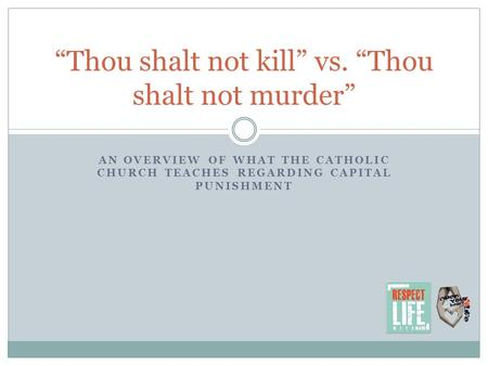"""Thou shalt not kill"" vs. ""Thou shalt not murder"""