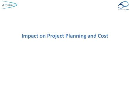 Impact on Project Planning and Cost. Agenda CERN Project Budget Planning Summary E. Gschwendtner, 9 April 2014 2.
