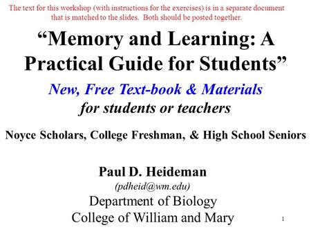 """Memory and Learning: A Practical Guide for Students"" New, Free Text-book & Materials for students or teachers Noyce Scholars, College Freshman, & High."