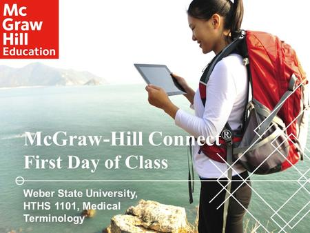 McGraw-Hill Connect® First Day of Class