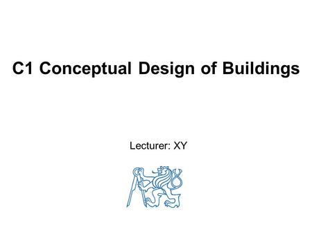 C1 Conceptual Design of Buildings Lecturer: XY. 2 List of lectures 1)Multi-storey buildings 2)Floor slabs, primary and secondary beams 3)Joints of floor.