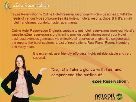 """So, let's take a glance with feel and comprehend the outline of - eZee Reservation"". ""eZee Reservation"" – Online Hotel Reservation Engine which is designed."