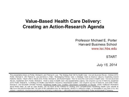 Value-Based Health Care Delivery: Creating an Action-Research Agenda