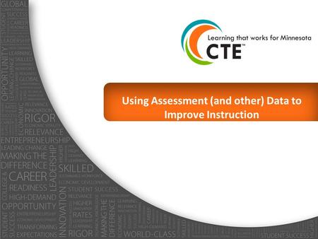 Using Assessment (and other) Data to Improve Instruction.