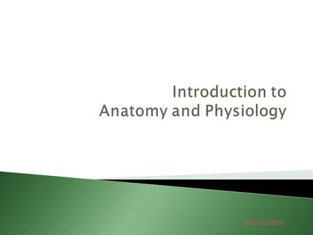 Table of Contents. Lessons 1. Basic Body Structure Go Go 2. Disease and Immunity Go Go.
