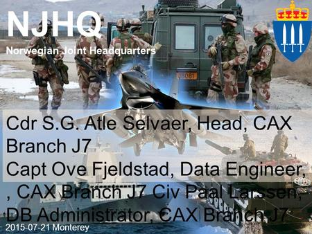 NJHQ Cdr S.G. Atle Selvaer, Head, CAX Branch J7