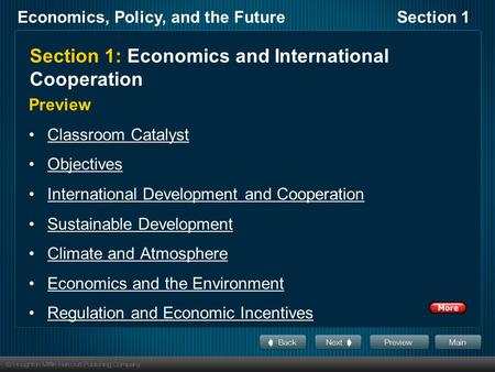 Economics, Policy, and the FutureSection 1 Section 1: Economics and International Cooperation Preview Classroom Catalyst Objectives International Development.