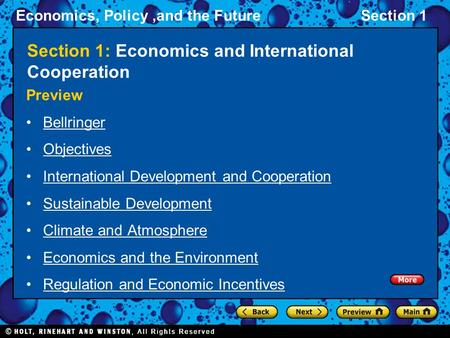 Economics, Policy,and the FutureSection 1 Section 1: Economics and International Cooperation Preview Bellringer Objectives International Development and.