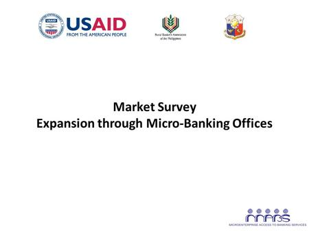 Market Survey Expansion through Micro-Banking Offices.