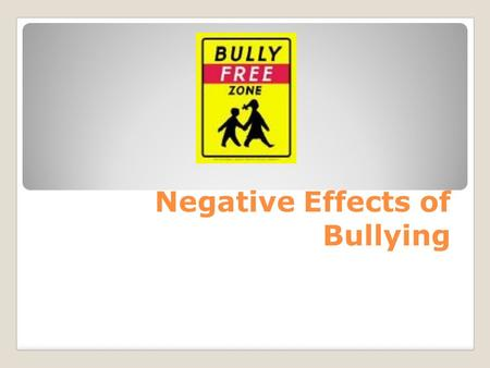Negative Effects of Bullying. Warning Signs of Being Bullied Reports losing items such as books, electronics, clothing, or jewelry Has unexplained injuries.