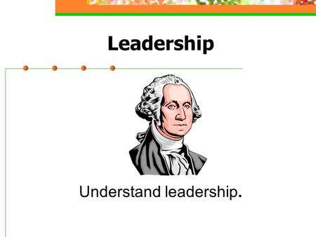 "Leadership Understand leadership.. A Thought About Leaders Warren Bennis, Ph.D. said, ""Managers are people who do things right, while leaders are people."
