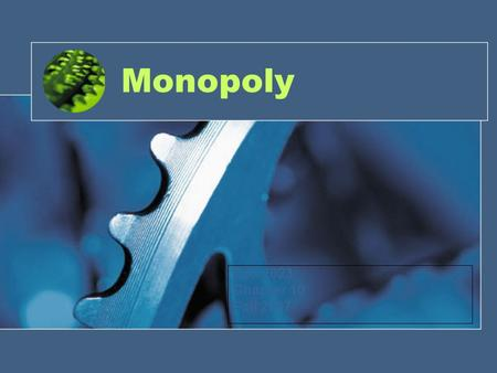 Monopoly Eco 2023 Chapter 10 Fall 2007. Monopoly A market with a single seller with a product that is differentiated from other products.