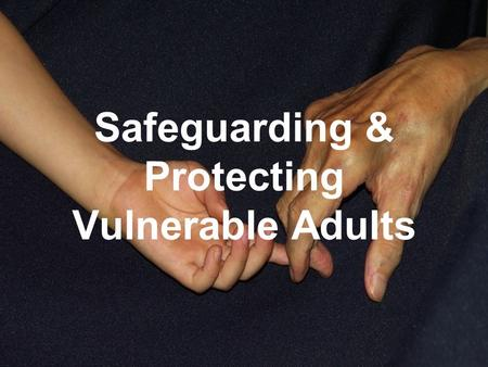 Safeguarding & Protecting Vulnerable Adults. Jenab (Zen) Yousuf Associate Head of Safeguarding/Named Professional Vulnerable Adults.