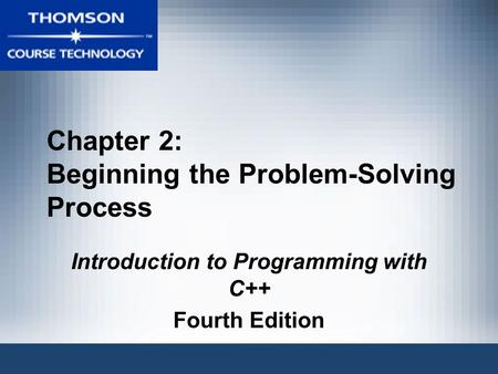 Chapter 2: Beginning the Problem-Solving Process