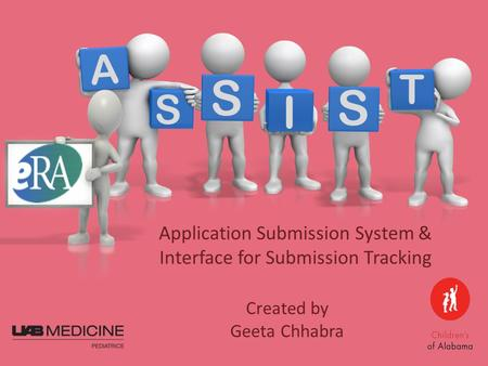 Created by Geeta Chhabra Application Submission System & Interface for Submission Tracking T A S I S S.
