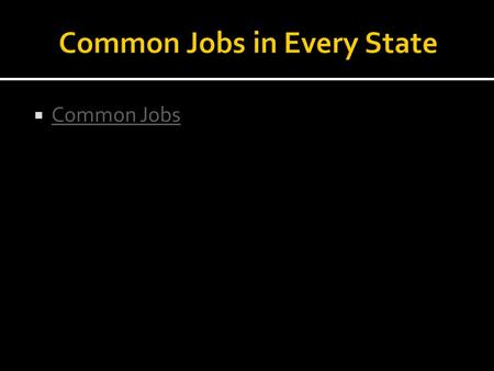  Common Jobs Common Jobs. The Legislative Branch.