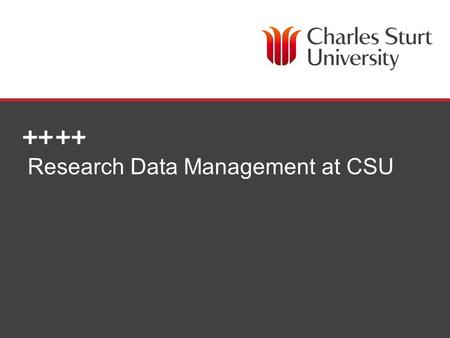 DIVISION OF LIBRARY SERVICES Research Data Management at CSU.