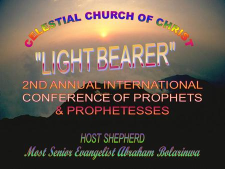 To develop a comprehensive meeting forum for Worldwide active Prophets, Prophetesses and Church Workers. To establish an Annual 3-days' prayer meeting.