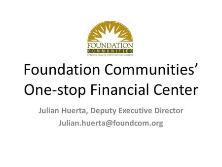Foundation Communities' One-stop Financial Center