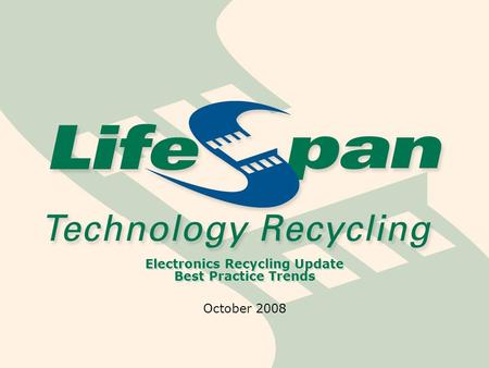 Electronics Recycling Update Best Practice Trends October 2008.