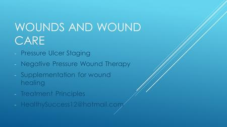 Wounds and wound Care Pressure Ulcer Staging