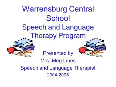 Warrensburg Central School Speech and Language Therapy Program