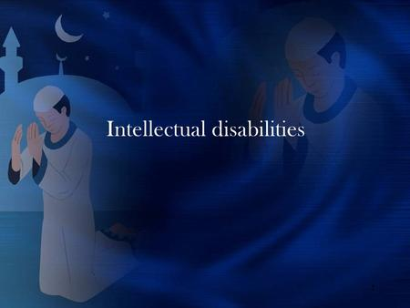 1 Intellectual disabilities. 2 Mental Retardation Was Changed Why? The term mental retardation does not communicate dignity or respect and, in fact, frequently.