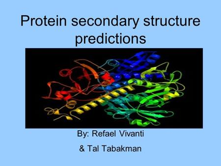 Rising accuracy of protein secondary structure prediction  Burkhard Rost
