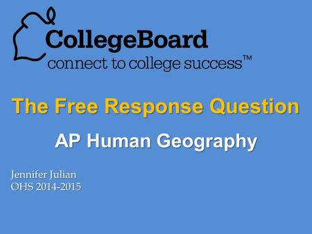 The Free Response Question