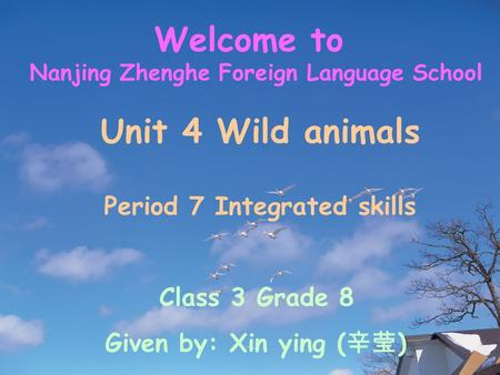 Nanjing Zhenghe Foreign Language School Period 7 Integrated skills