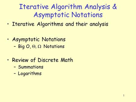 Iterative Algorithm Analysis & Asymptotic Notations