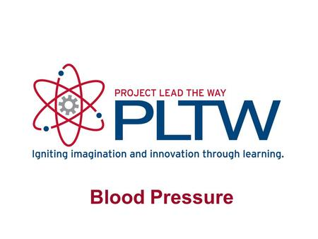 Blood Pressure Name of PowerPoint Name of Course Name of Lesson