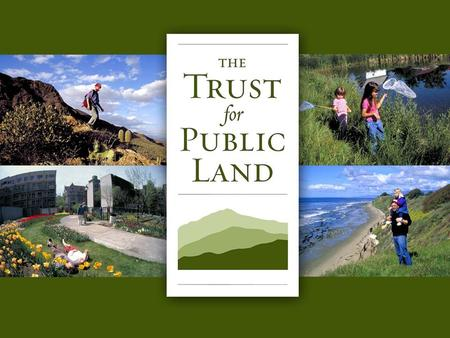 HR A 1 © Copyright 2004 The Trust for Public Land.