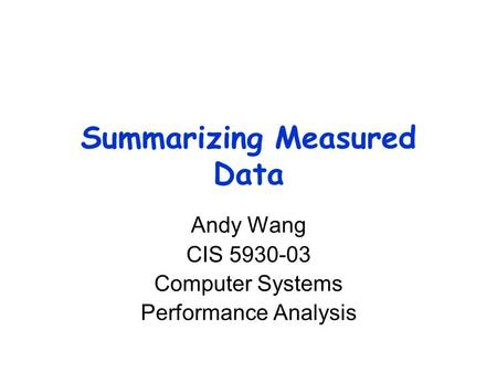 Statistical analysis system summarizing data