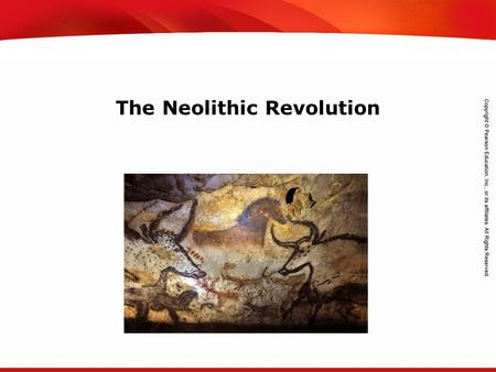 TEKS 8C: Calculate percent composition and empirical and molecular formulas. The Neolithic Revolution.