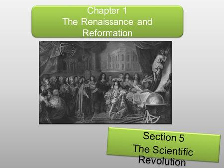 Chapter 1 The Renaissance and Reformation
