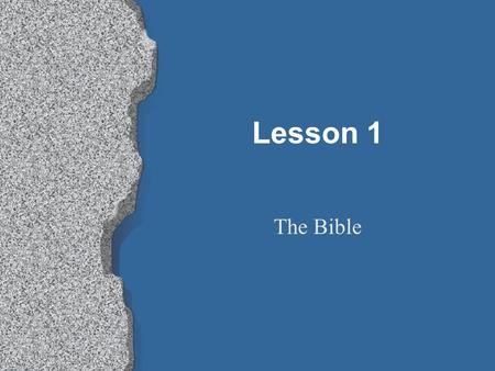 Lesson 1 The Bible. The Catechism l What is it? l Who wrote it? Why was it written? l A book of instruction in the form of questions and answers l Martin.