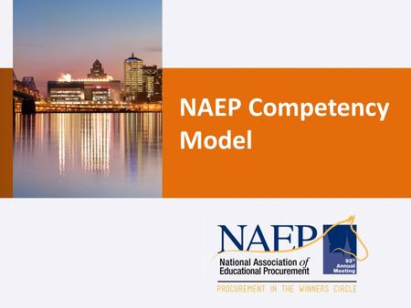 NAEP Competency Model. Source: The Art and Science of Competency Modeling: Best Practices in Developing and Implementing Success Profiles, Korn/Ferry.