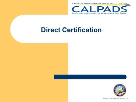 Direct Certification Direct Certification Training v1.1.